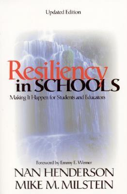 Resiliency in Schools By Henderson, Nan/ Milstein, Mike M.